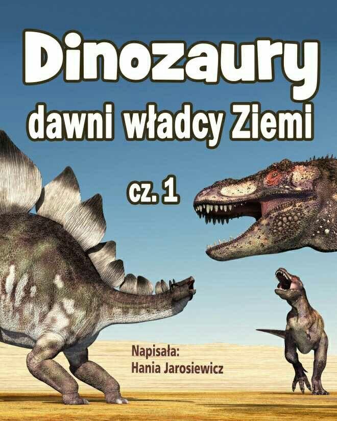 Dinozaury - dawni władcy Ziemi, cz. 1 http://loloki.pl/opowiadania/632