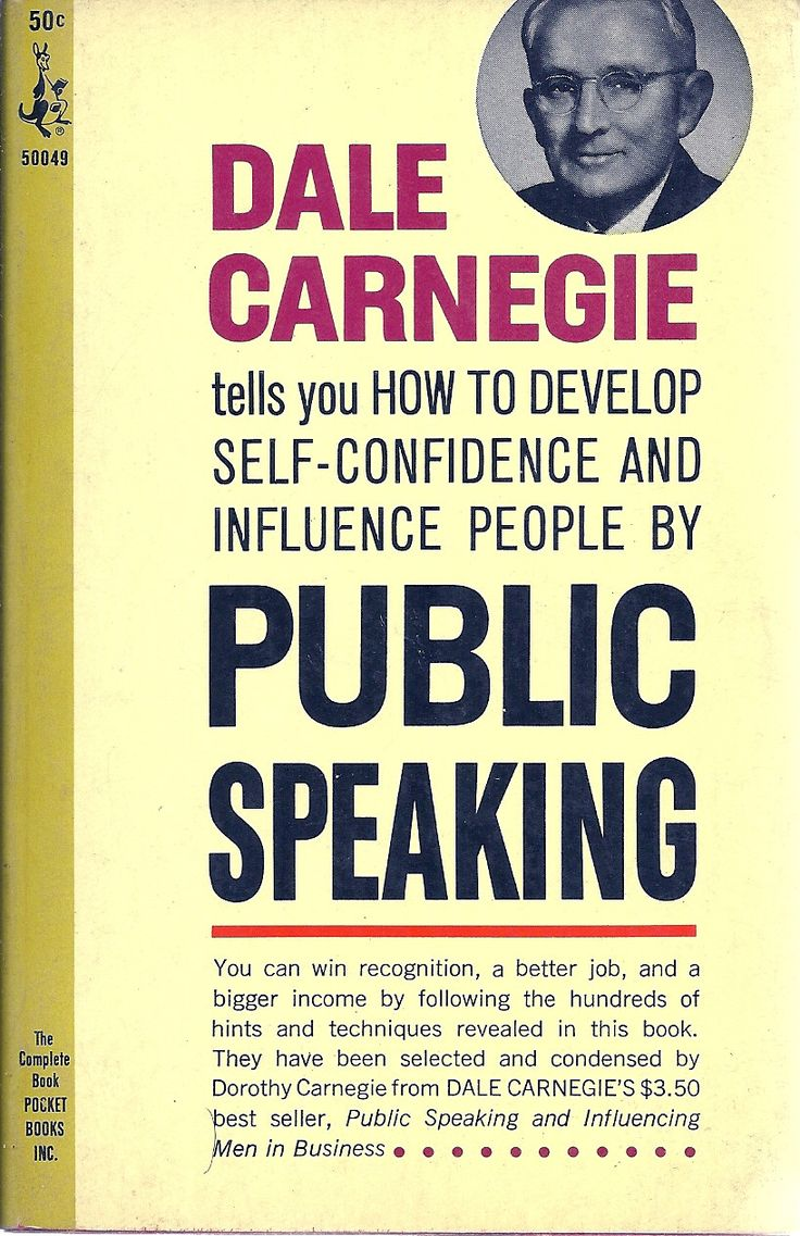 How to Develop Self-Confidence and Influence People by ...