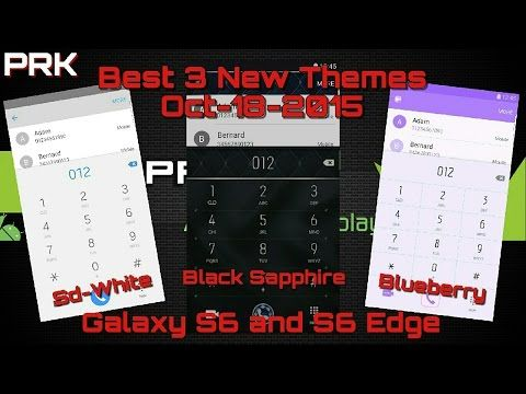 Best 3 new themes for Galaxy S6 and S6 Edge / Mejores 3 temas nuevos S6 y S6 Edge 10/18/2015 - YouTube #android #samsung #themes #style #galaxys6 #s6edge
