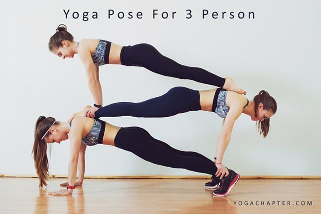 Extreme Yoga Poses Yoga Poses For Two 3 Person Yoga Poses Partner Yoga Poses