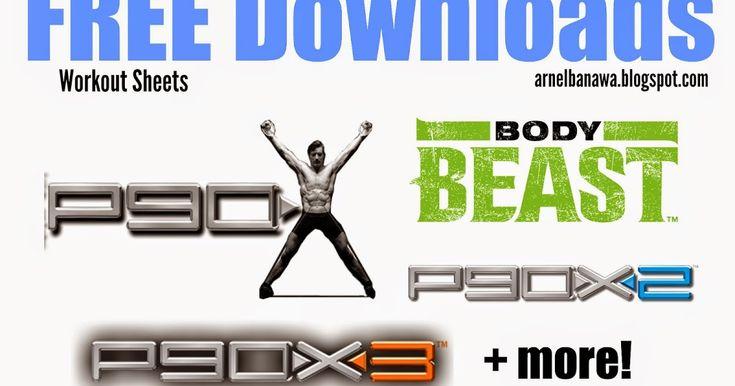 Free P90X Workout Sheets, Free P90X Downloads, Body Beast Workout Sheets, P90X Hybrid Workout Sheets