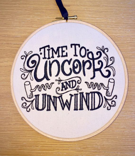 Time to uncork and unwind embroidered art by StitchesOfAnarchy