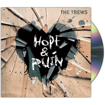 "The Trews Hope & Ruin, the Canadian pseudo-hard rock's fourth studio album, featuring gems such as the Aerosmith-redux ""World I Know"", and the up beat, pseudo-punk opener ""Misery Loves Company"""