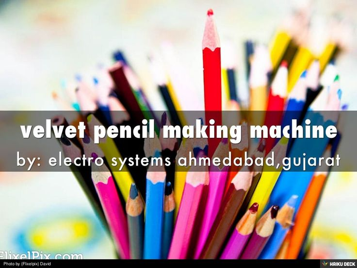 velvet pencil making machine by bhagyoday association via slideshare