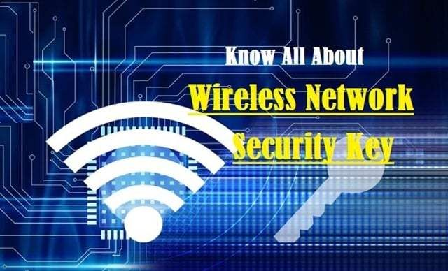 This Post Will Discuss About What Is A Network Security Key Wi Fi Password It S Types How To Find My N Computer Network Network Security Find Wifi Password