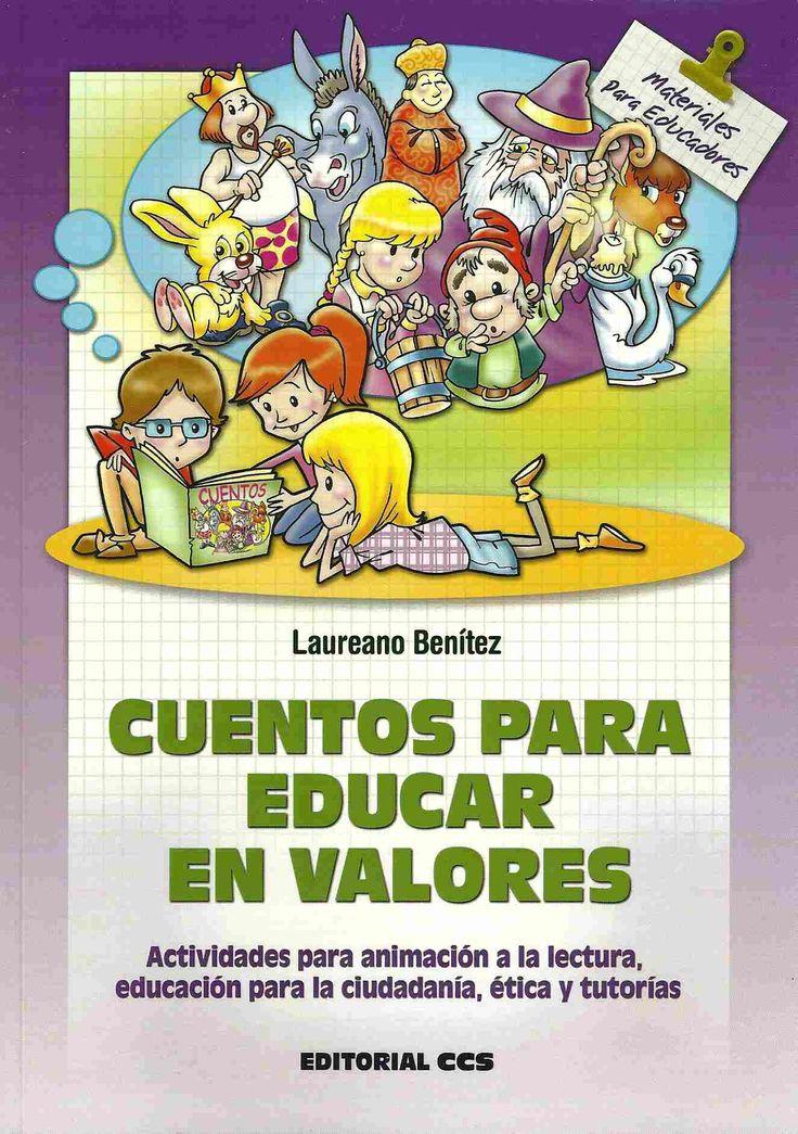 cuentos con valores, con actividades de animación a la lectura, educación para la ciudadanía, ética y tutorías                                                                                                                                                      Más