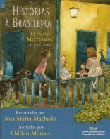 Histórias à Brasileira 3: O Pavão Misterioso e outras