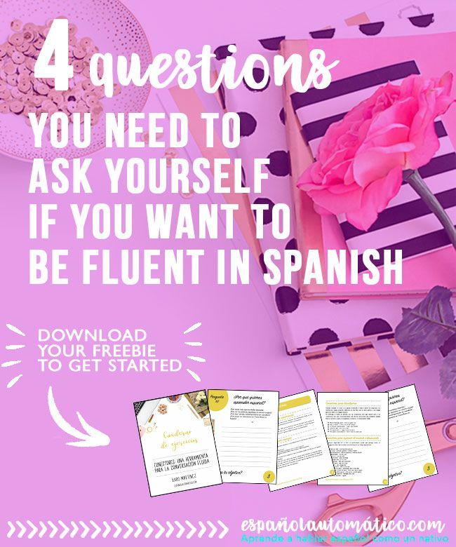 17 beste ideer om teach yourself spanish p pinterest spansk og 002 spanish fluency 4 questions you need to ask yourself if you want to be fluent in spanish solutioingenieria Image collections