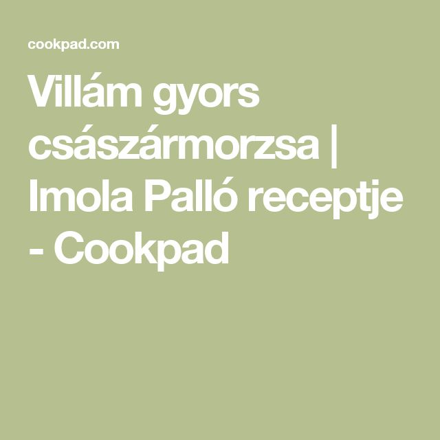 Villám gyors császármorzsa | Imola Palló receptje - Cookpad