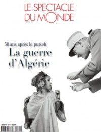 Spectacle du Monde #577 : La guerre d'Algérie