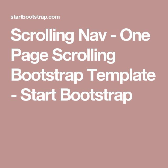 Scrolling Nav - One Page Scrolling Bootstrap Template - Start Bootstrap