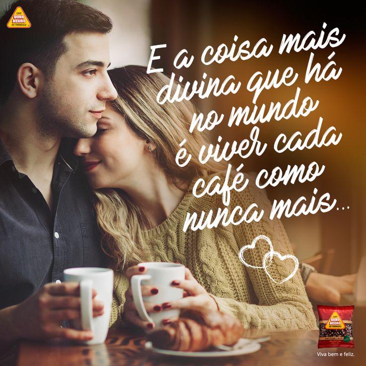 Duvida da luz dos astros, De que o sol tenha calor, Duvida até da verdade, Mas confia em meu amor E no meu café. ;)  http://cafeouronegro.com.br/vivabemefeliz  #café #vivabemefeliz #diadosnamorados #caféouronegro