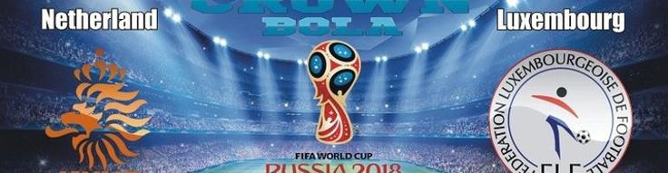 Prediksi Skor Bola Kualifikasi Piala Dunia Belanda vs Luksemburg