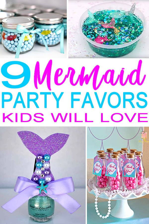 the best mermaid party favors kids will go crazy for these party favor ideas for a mermaid theme party learn how to make cute party favo