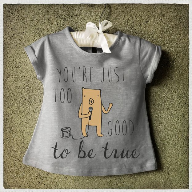 You are just too good to be true T-Shirt Kids T-shirt Camiseta infantil