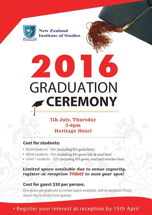 To all the students who graduated in 2015 or will graduate by mid 2016 - you are invited to NZIOS Graduation Ceremony! Hurry up, register your interest at reception by 15/April
