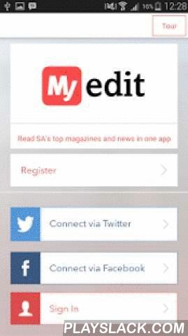 MyEdit  Android App - playslack.com , The MyEdit app combines content from top South African magazines (YOU, Move, Finweek, KickOff and more), newspapers (such as Die Burger and Beeld) plus other local as well as international news, blogs and websites into your own personalised reader. The app analyses your reading patterns and suggests articles according to your interests – which makes it as unique as you are.As this is currently a beta version of the app, we are constantly working to…