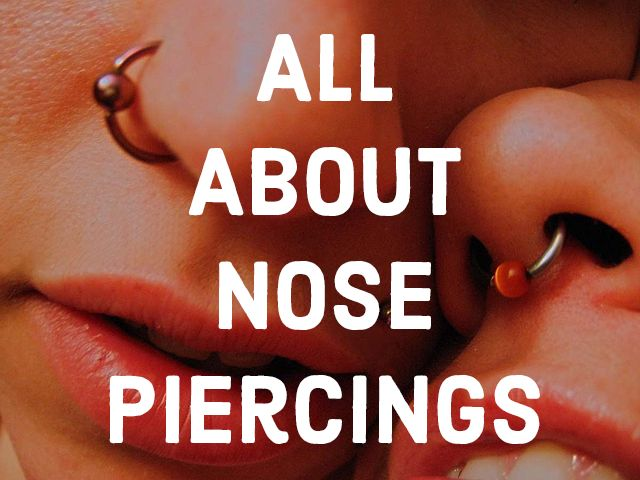 All About Nose Piercings