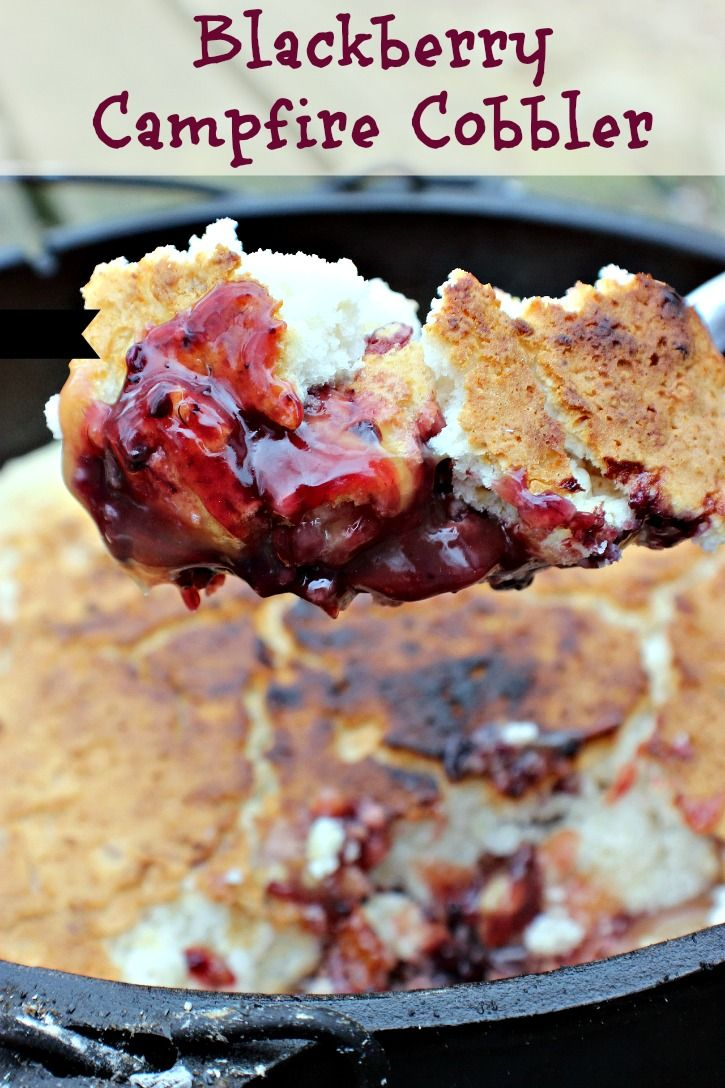 3 ingredient blackberry campfire cobbler campfires cobbler and