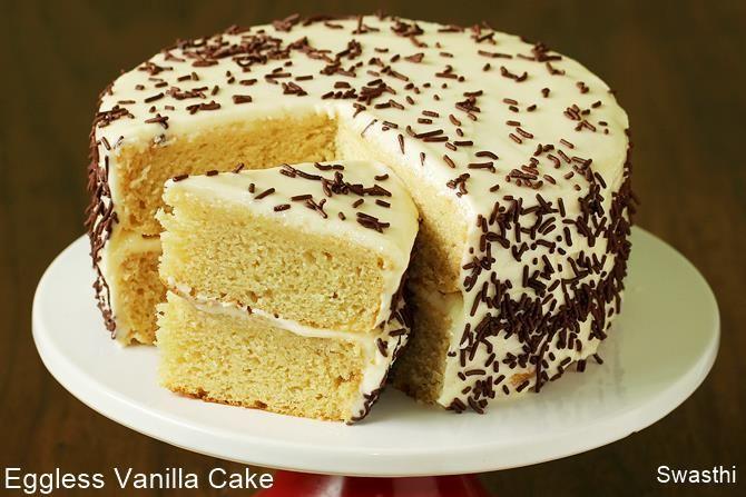 Eggless Vanilla Cake Recipe How To Make Vanilla Cake Without