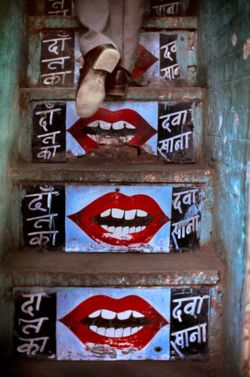 streetStairs, Hot Lips, Street Art, Red Lips, Dentists, India, Steve Mccurry, Stairways, Streetart