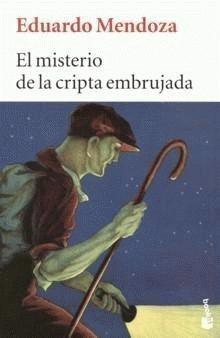 El Misterio de la Cripta Embrujada – Eduardo Mendoza | Un libro para esta noche