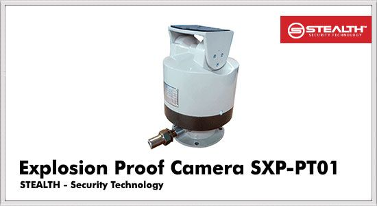 Explosion Proof Camera SXP-PT01
