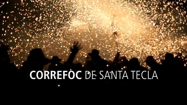 The fire run that concludes the yearly celebrations of Santa Tecla in Tarragona.