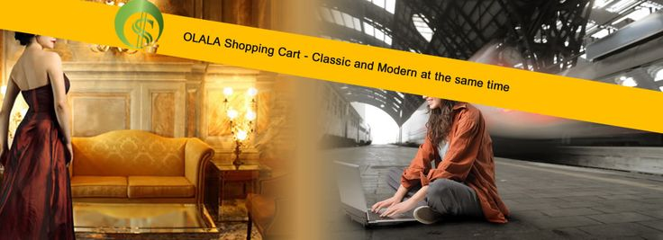 Olala Shopping cart has the elegance of CLASSIC and the power of MODERN Learn more. https://olalashoppingcart.com/