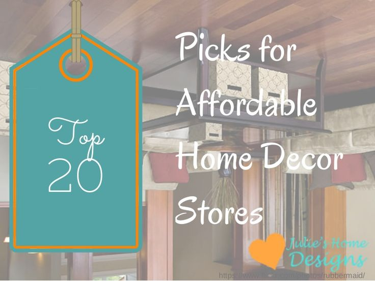 My 20 Picks Of Affordable Home Decor Stores Click Here Http Www