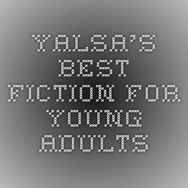 YALSA's Best Fiction for Young Adults