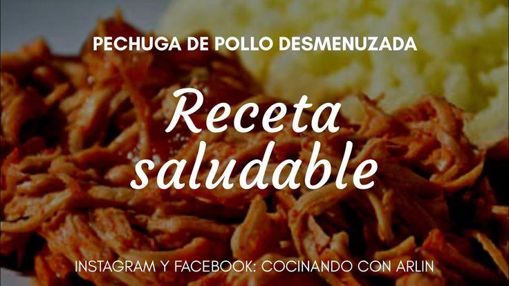 POLLO DESMECHADO (RECETA SALUDABLE) - YouTube