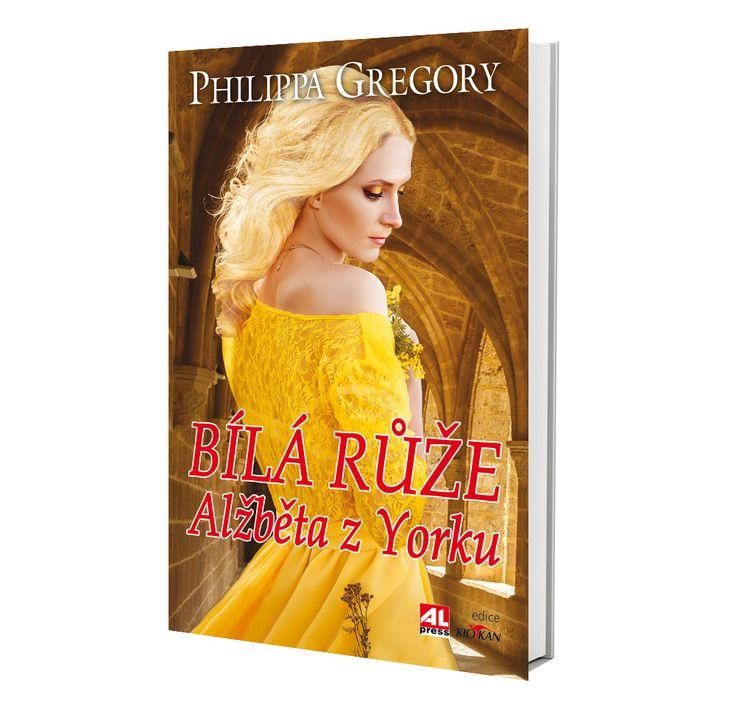BÍLÁ RŮŽE - Alžběta z Yorku autor: Philippa Gregory