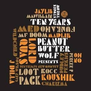 Peanut Butter Wolf Stones Throw Ten Years, 2xCD