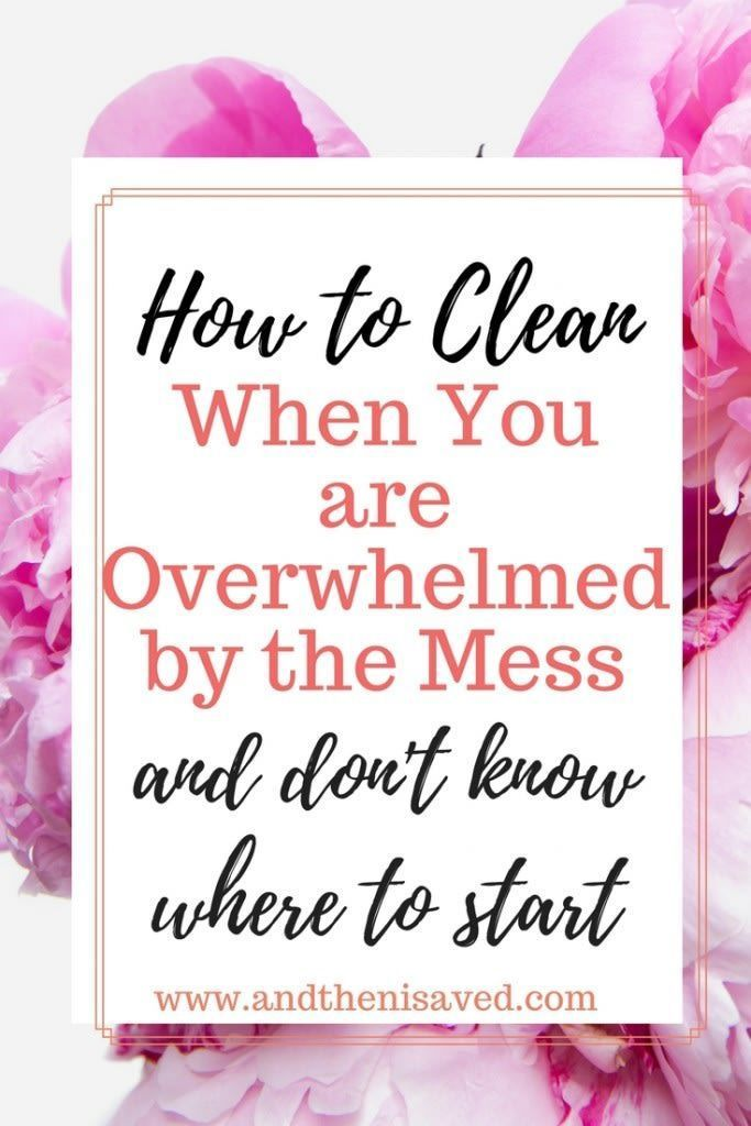 how to clean up when you are overwhelmed by the mess and do not know where to start. #cleaningtips #cleaninghacks #organization Starting to clean up a space when it is really messy can be stressful, and overwhelming. By learning ths simple 5 step system you will be able to clean any mess no matter the size ( or messiness) quickly, easily, and stress free.