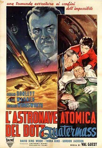 L'Astronave Atomica del Dott. Quatermass. Una navicella spaziale torna dallo spazio con un grande mistero.