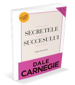 carti de dezvoltare personala Dale Carnegie – Secretele succesului