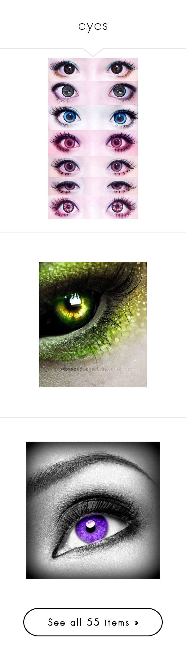"""""""eyes"""" by doodlebob3 ❤ liked on Polyvore featuring eyes, contacts, beauty products, makeup, eye makeup, skincare, eye care, backgrounds, pics and herz"""