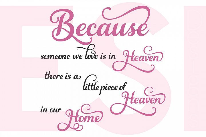 FREEBIE! Because someone we love is in heaven there is a little piece of heaven in our home - Quote from DesignBundles.net
