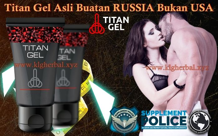Titan Gel Asli Buatan RUSSIA Bukan USA