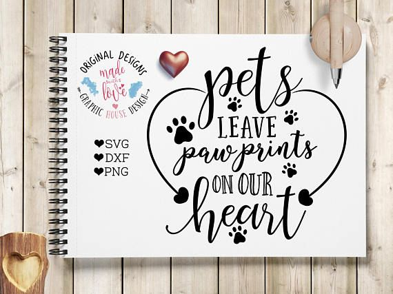Pets Leave Paw Prints on Our Hearts Pet Cut File available in SVG, DXF and PNG.
