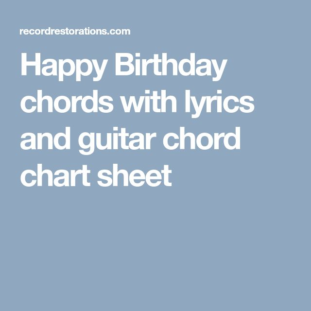 Happy Birthday chords with lyrics and guitar chord chart sheet