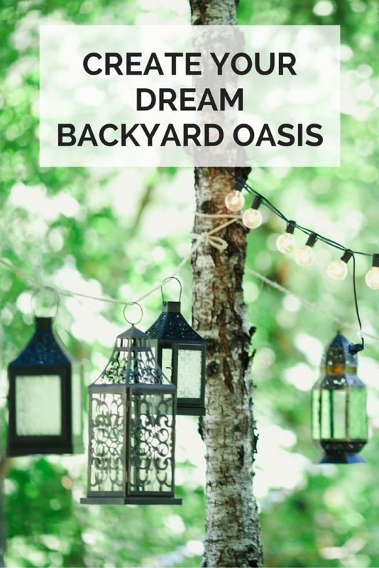 Creating Your Dream Backyard Oasis