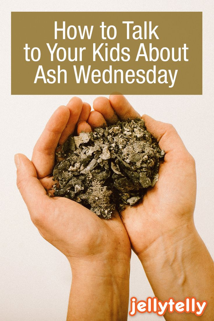 A Christian mom shares how to talk to your kids about Lent and Ash Wednesday, and what it means to give something up for Lent.