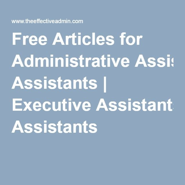 Free Articles for Administrative Assistants | Executive Assistants