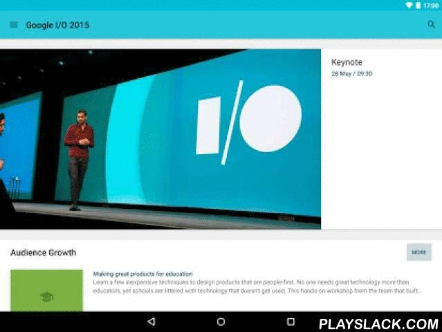 "Google I/O 2015  Android App - playslack.com , The official Google I/O 2015 app was built to be your co-pilot to navigate the conference, whether you're attending in-person or remotely.-- Explore the conference agenda, with details on themes, topics and speakers-- Add events to a personalized schedule-- Get reminders before events in ""My schedule"" start-- Watch the keynote and sessions live stream-- Sync your schedule between all of your devices and the I/O website-- Guide yourself using the…"