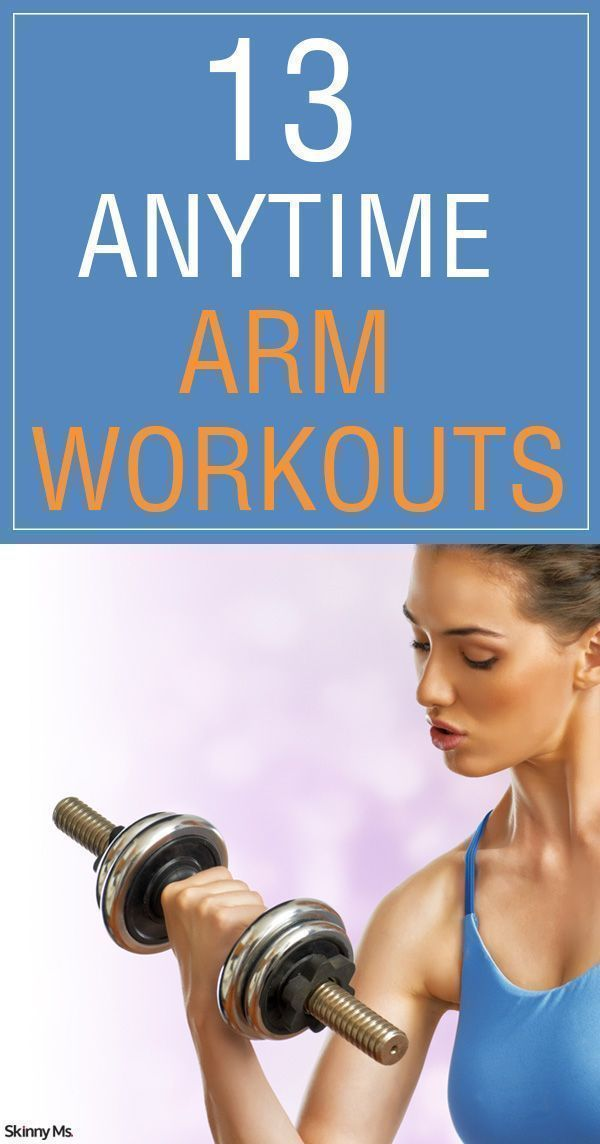 13 Anytime Arm Workouts--here we come beautiful buff biceps!
