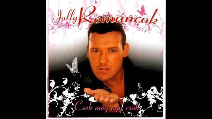 Jolly & A Románcok - Miért Nem Vagy Velem