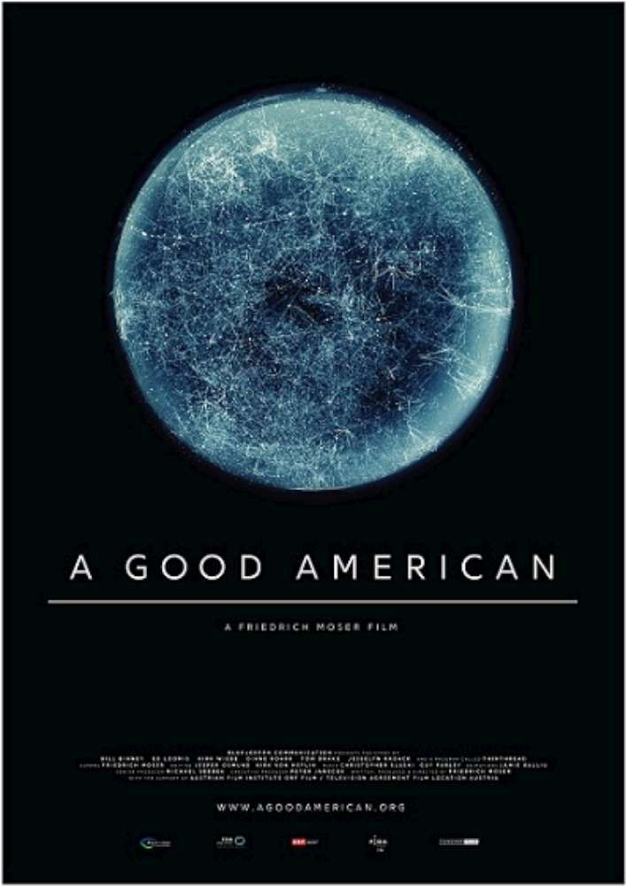 Good American Rating: NR Genre: Art House & International, Documentary Directed By: Friedrich Moser In Theaters: Feb 3, 2017, Limited…