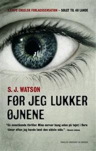 Før jeg lukker øjnene - Steve J. Watson - Køb billige bøger med Bogpris.Nu